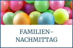 FAMILIEN-NACHMITTAG